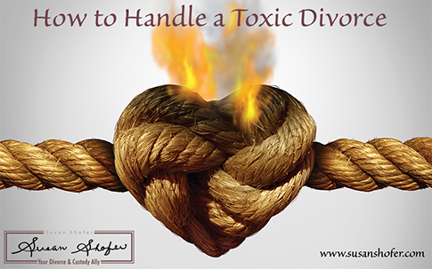 How To Handle a Toxic Divorce